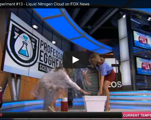 Cool Science Project #13 – Liquid Nitrogen Cloud on FOX News