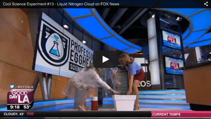 Cool Science Project #13 – Liquid Nitrogen Cloud on FOX News