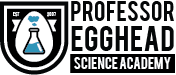 Professor Egghead Science Academy – Awesome Science Programs